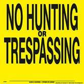 No Hunting or Trespassing Posted Signs - Yellow Plastic 107NHTYP