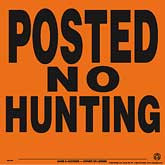 Posted No Hunting Posted Signs - Orange Aluminum