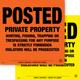 Posted Private Property Posted Signs - Yellow or Orange Plastic