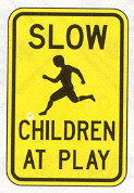 Slow - Children At Play Signs