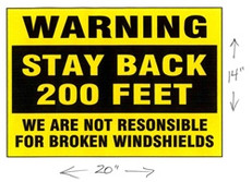 Warning Stay Back - Windshield Damage Decal
