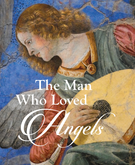 The Man Who Loved Angels - the mindset and practices for the making of an angel