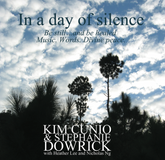 In a Day of Silence - Music. Words. Divine Peace