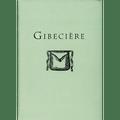 Gibeciere Vol. 1, No. 2 (Summer 2006) by Conjuring Arts Research Center - Book