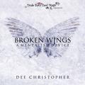 Broken Wing by Dee Christopher - Trick