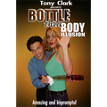 Bottle Thru Body (Gimmick NOT included) by Tony Clark DONWLOAD
