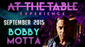 At the Table Live Lecture Bobby Motta September 16th 2015 video DOWNLOAD