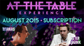At The Table August 2015 Subscription Video DOWNLOAD