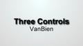 Three Controls by VanBien video DOWNLOAD