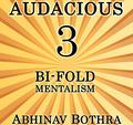 Audacious 3: Bi-Fold Mentalism by Abhinav Bothra Mixed Media DOWNLOAD