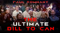 The Ultimate Bill to Can by Paul Romhany video DOWNLOAD
