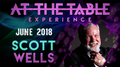 At The Table Live Scott Wells June 20th, 2018 video DOWNLOAD