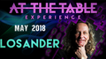 At The Table Live Losander May 2nd, 2018 video DOWNLOAD