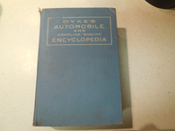 Dyke's Automobile and Gasoline Engine Encyclopaedia