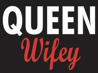Queen Wifey Vinyl Transfer (White & Red)