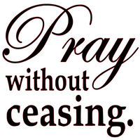 Pray without Ceasing Vinyl Transfer (Black)