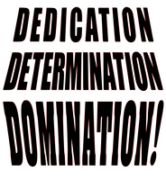 Dedication Determination Domination Vinyl Transfer (Black)