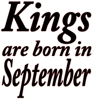 Kings are born in September Vinyl Transfer (Black)