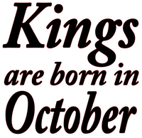 Kings are born in October Vinyl Transfer (Black)