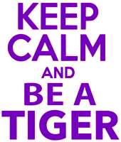 (Purple) Keep Calm and be a Tiger Vinyl Transfer