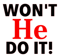 (New Bold) Won't He do it Vinyl Transfer (Black & Red)