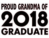 Proud Grandma of 2018 Graduate - Vinyl Transfer (Black)