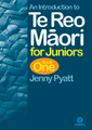 An Introduction to Te Reo Maori for Juniors Book One