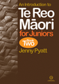 An Introduction to Te Reo Maori for Juniors Book Two
