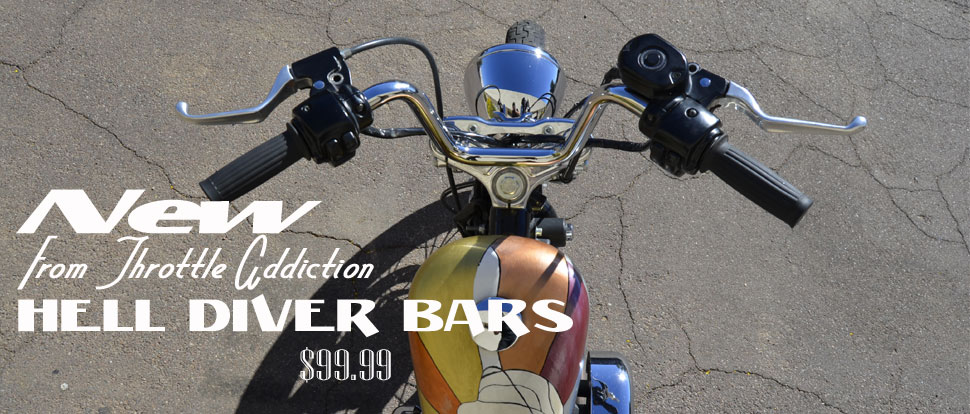 Custom Motorcycle Hell Diver Handlebars by Throttle Addiction