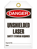 DANGER - UNSHIELDED LASER SAFETY EYEWEAR REQUIRED