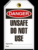 DANGER - UNSAFE DO NOT USE