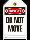 Danger DO NOTMOVE Safety Tag - 25 Pkg - Incom - TG1002