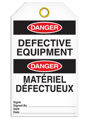 BILINGUAL DANGER – DEFECTIVE EQUIPMENT TAG