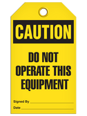 CAUTION - DO NOT OPERATE THIS EQUIPMENT