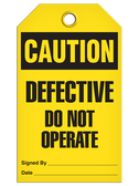 CAUTION - DEFECTIVE DO NOT OPERATE