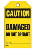 CAUTION - DAMAGED DO NOT OPERATE