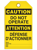 BILINGUAL CAUTION – DO NOT OPERATE