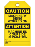 BILINGUAL CAUTION – MACHINERY BEING WORKED ON TAG