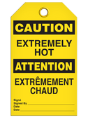 BILINGUAL CAUTION – EXTREMELY HOT TAG