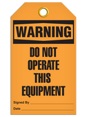WARNING – DO NOT OPERATE THIS EQUIPMENT TAG