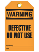 WARNING – DEFECTIVE DO NOT USE TAG