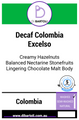 Swiss Water Colombia Excelso E/P Decaffeinated Single Origin -- greens
