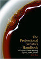 The Professional Basrista's Handbook By Scott Rao (Hardcover)