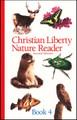 Christian Liberty Nature Reader: Book 4, 2nd ed.