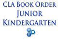 Junior Kindergarten CLA Dayschool Book Order