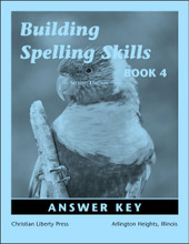 Building Spelling Skills Book 4 Answer Key, 2nd edition