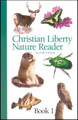 Christian Liberty Nature Reader: Book 1, Second Edition