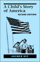 A Child's Story of America, 2nd edition - Answer Key