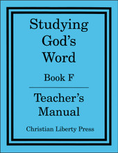 Studying God's Word Book F: I Samuel to Malachi Teacher's Manual
