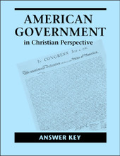 American Government in Christian Perspective, 3rd edition - Answer Key